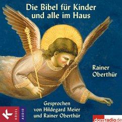 Die Bibel für Kinder und alle im Haus (MP3-Download) - Oberthür, Rainer