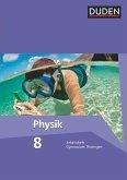 Duden Physik 8. Schuljahr. Arbeitsheft Gymnasium Thüringen
