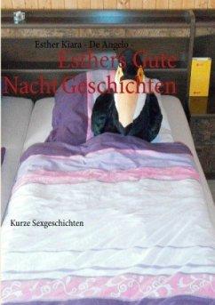 Esthers Gute Nacht Geschichten von Esther K. de Angelo