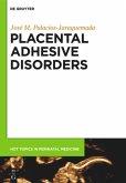 Placental Adhesive Disorders