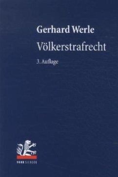 Völkerstrafrecht - Werle, Gerhard