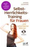 Selbst-Herrlichkeits-Training für Frauen