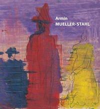 Armin Mueller-Stahl - Lebenswelten - Honnef, Klaus