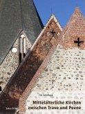 Mittelalterliche Kirchen zwischen Trave und Peene