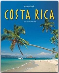 Reise durch Costa Rica - Hauser, Tobias; Böhm, Janine