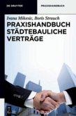 Praxishandbuch Städtebauliche Verträge