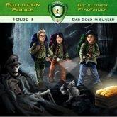 Pollution Police - Die kleinen Pfadfinder - Das Gold im Bunker, 1 Audio-CD