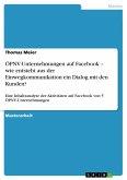 ÖPNV-Unternehmungen auf Facebook - wie entsteht aus der Einwegkommunikation ein Dialog mit den Kunden?