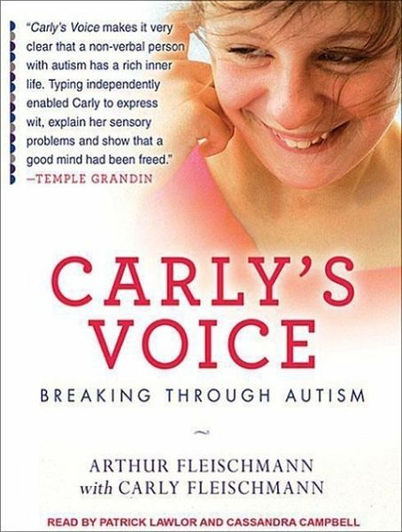 Carly S Voice Breaking Through Autism