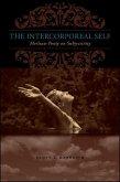 The Intercorporeal Self: Merleau-Ponty on Subjectivity