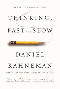 Thinking, Fast and Slow - Kahneman, Daniel