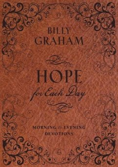Hope for Each Day Morning & Evening Devotions - Graham, Billy