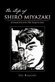 The Life of Shir Miyazaki: An Itinerant Artist of the 1930s Through His Letters