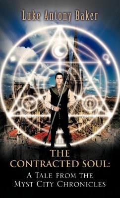 The Contracted Soul: A Tale from the Myst City Chronicles