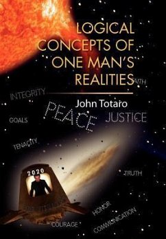 Logical Concepts of One Man's Realities