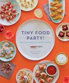 Tiny Food Party - Fisher, Teri Lyn; Park, Jenny