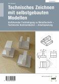 Lösungen Technisches Zeichnen mit selbstgebauten Modellen
