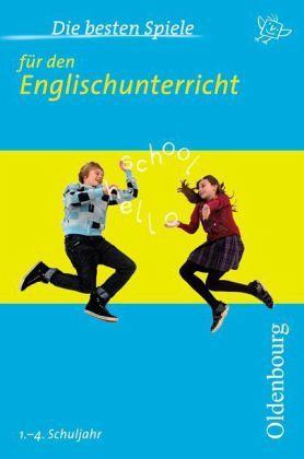 Die besten Spiele für den Englischunterricht - Klein, Kerstin