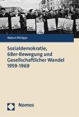 Sozialdemokratie, 68er-Bewegung und Gesellschaftlicher Wandel 1959 - 1969