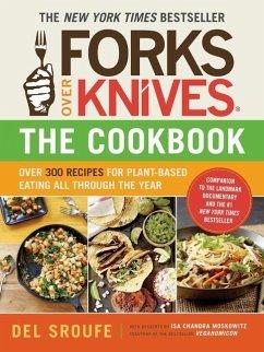 Forks Over Knives Cookbook:Over 300 Recipes for...