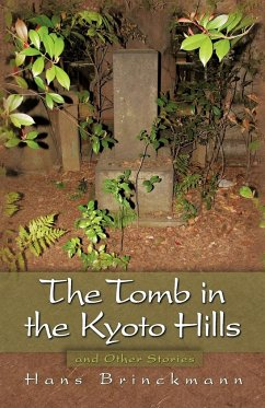 The Tomb in the Kyoto Hills and Other Stories