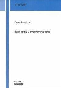 Start in die C-Programmierung
