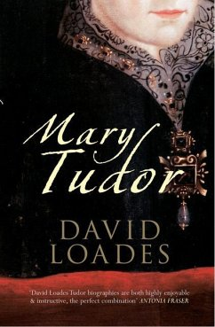 Mary Tudor - Loades, David