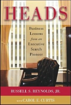 Heads: Business Lessons from an Executive Searc...