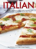 Italian: The Definitive Professional Guide to Italian Ingredients and Cooking Techniques