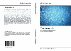 Tourismusrecht - Holland, Trygve B.; Rundshagen, Volker