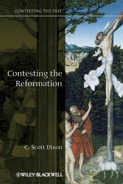 Contesting the Reformation - Dixon