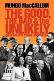The Good, the Bad & the Unlikely