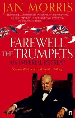 Farewell the Trumpets - Morris, Jan