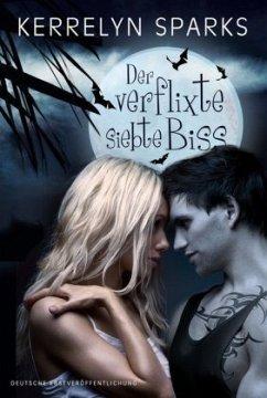 Der verflixte siebte Biss / Vampirreihe Bd.9 - Sparks, Kerrelyn