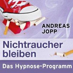 Nichtraucher bleiben, Audio-CD - Jopp, Andreas
