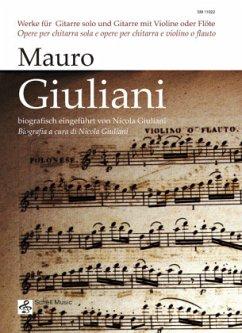 Mauro Giuliani: Werke für Gitarre und Gitarre m...