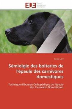 Sémiolgie des boiteries de l'épaule des carnivores domestiques