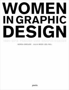 Frauen und Grafik-Design Women in Graphic Design 1890-2012