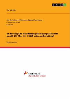 Ist der doppelte Inlandsbezug der Organgesellschaft gemäß §14 Abs. 1 S. 1 KStG unionsrechtswidrig?