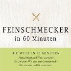 Feinschmecker in 60 Minuten (MP3-Download)