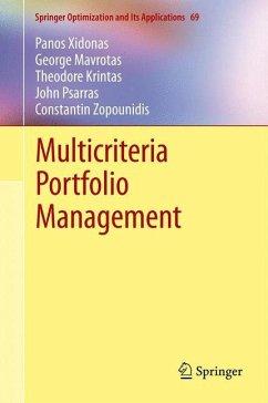 Multicriteria Portfolio Management - Xidonas, Panos; Mavrotas, George; Krintas, Theodore; Psarras, John