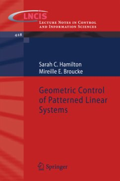 Geometric Control of Patterned Linear Systems - Hamilton, Sarah C.; Broucke, Mireille E.