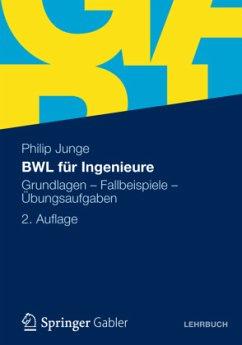 BWL für Ingenieure - Junge, Philip
