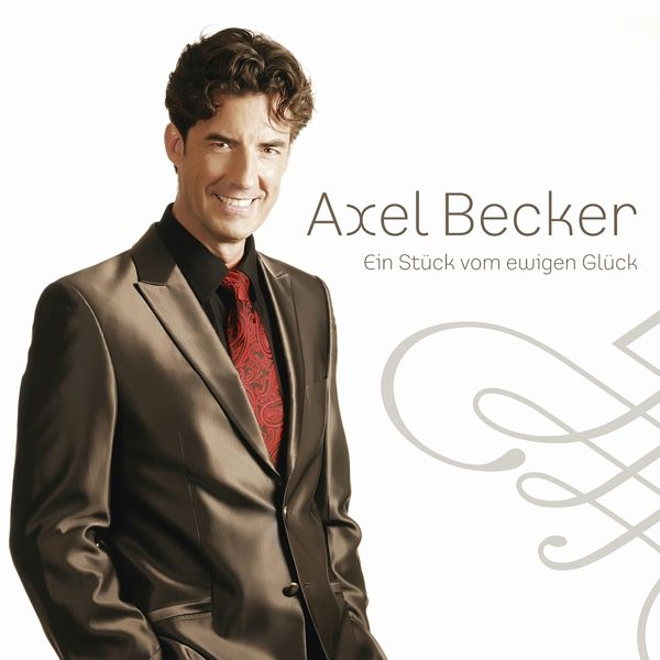ein st ck vom ewigen gl ck von axel becker cd. Black Bedroom Furniture Sets. Home Design Ideas