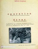 eration Drvar: A Facsimile of Official KriegsberichterReports on the Attack by SS-Fallschirmjageron Tito's Headquarters May 25, 1944