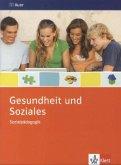 Gesundheit und Soziales. Themenheft 9./10. Schuljahr. Sozialpädagogik
