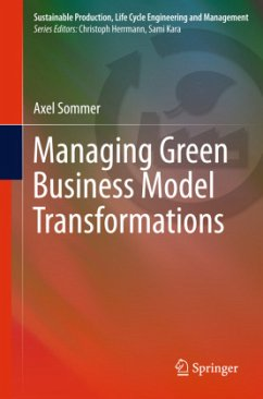 Managing Green Business Model Transformations - Sommer, Axel