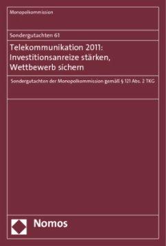 Telekommunikation 2011: Investitionsanreize stärken, Wettbewerb sichern
