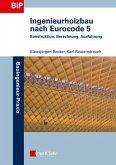 Ingenieurholzbau nach Eurocode 5