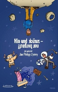 Hin und zurück - nur bergauf! - Zymny, Jan Philipp